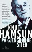 &#34;P gjengrodde stier&#34; av Knut Hamsun