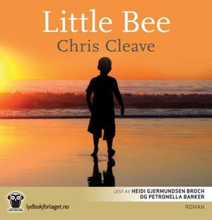 """Little Bee"" av Chris Cleave"