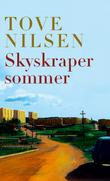 &#34;Skyskrapersommer roman&#34; av Tove Nilsen