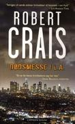 &#34;Ddsmesse i L.A.&#34; av Robert Crais