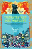&#34;Tjenestepiken som forsvant&#34; av Tarquin Hall