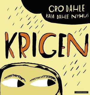 """""""Krigen"""" av Gro Dahle"""