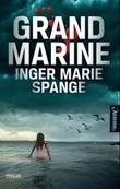 &#34;Grand Marine&#34; av Inger Marie Spange