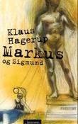 &#34;Markus og Sigmund&#34; av Klaus Hagerup