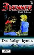 &#34;Det farlige kysset&#34; av Kjetil Johnsen