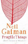 &#34;Fragile things&#34; av Neil Gaiman