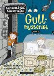 &#34;Gullmysteriet&#34; av Martin Widmark