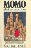 &#34;Momo, eller Kampen om tiden&#34; av Michael Ende
