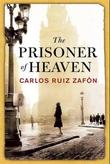 &#34;The prisoner of heaven shadow of the wind 3&#34; av Carlos Ruiz Zafn