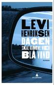 &#34;Dagen skal komme med bl vind roman&#34; av Levi Henriksen