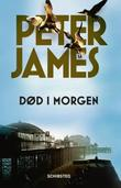 """Død i morgen"" av Peter James"