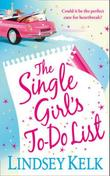&#34;The single girl&#39;s to do list&#34; av Lindsey Kelk