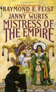 """Mistress of the Empire"" av Raymond E. Feist"