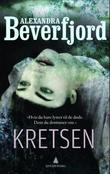 &#34;Kretsen&#34; av Alexandra Beverfjord