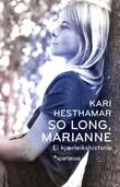 &#34;So long, Marianne ei kjrleikshistorie&#34; av Kari Hesthamar