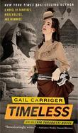 """Timeless Parasol protectorate series 5"" av Gail Carriger"