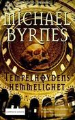 &#34;Tempelhydens hemmelighet&#34; av Michael Byrnes