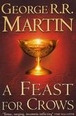 """A feast for crows book four of A song of ice and fire"" av George R.R. Martin"