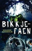 &#34;Bikkjefaen&#34; av Susanne Agerholm