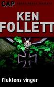 &#34;Fluktens vinger&#34; av Ken Follett