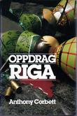 &#34;Oppdrag Riga&#34; av Anthony Corbett
