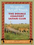&#34;The double comfort safari club&#34; av Alexander McCall Smith