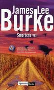"""Smertens vei"" av James Lee Burke"