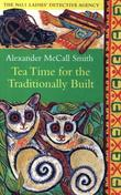 &#34;Tea time for the traditionally built&#34; av Alexander McCall Smith