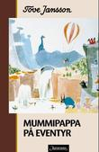 &#34;Mummipappa p eventyr&#34; av Tove Jansson