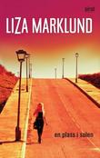 &#34;En plass i solen&#34; av Liza Marklund