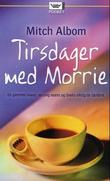 &#34;Tirsdager med Morrie&#34; av Mitch Albom