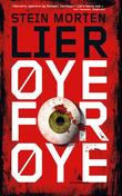 """Øye for øye - thriller"" av Stein Morten Lier"