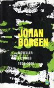 &#34;Noveller i utvalg 1936-1961&#34; av Johan Borgen