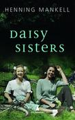 &#34;Daisy sisters&#34; av Henning Mankell