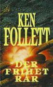 &#34;Der frihet rr&#34; av Ken Follett