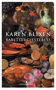 &#34;Babettes gjestebud&#34; av Karen Blixen