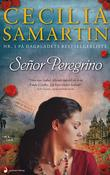&#34;Seor Peregrino roman&#34; av Cecilia Samartin