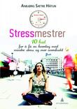 &#34;Stressmestrer 10 bud for  f en hverdag med mindre stress og mer overskudd&#34; av Anbjrg Stre Htun