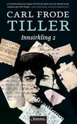 &#34;Innsirkling 2&#34; av Carl Frode Tiller