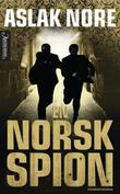 &#34;En norsk spion spenningsroman&#34; av Aslak Nore