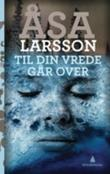 &#34;Til din vrede gr over&#34; av sa Larsson