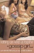 """Gossip Girl #8 Nothing Can Keep Us Together"" av Cecily von Ziegesar"