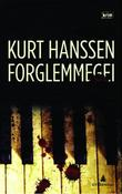 &#34;Forglemmegei - kriminalroman&#34; av Kurt Hanssen