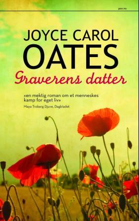 &#34;Graverens datter&#34; av Joyce Carol Oates