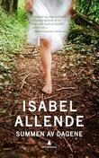 &#34;Summen av dagene&#34; av Isabel Allende