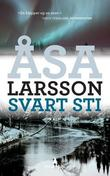 &#34;Svart sti&#34; av sa Larsson