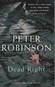 &#34;Dead right an inspector Banks mystery&#34; av Peter Robinson
