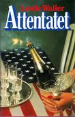 """Attentatet"" av Leslie Waller"