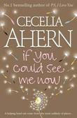 """If you could see me now"" av Cecelia Ahern"