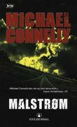 """Malstrøm"" av Michael Connelly"